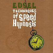 Techniques Of Speed Hypnosis by Edsel