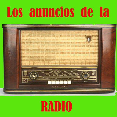 Los Anuncios de la Radio by Various Artists