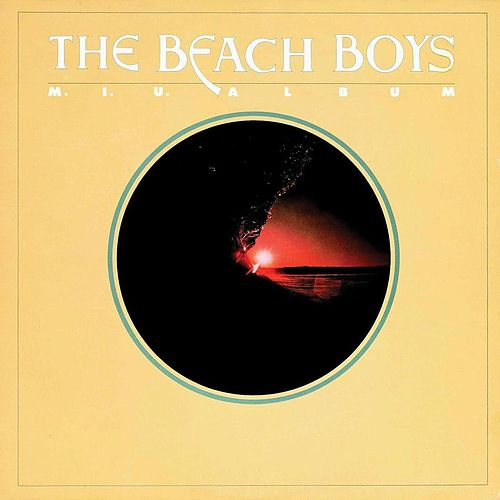 M.I.U. Album by The Beach Boys