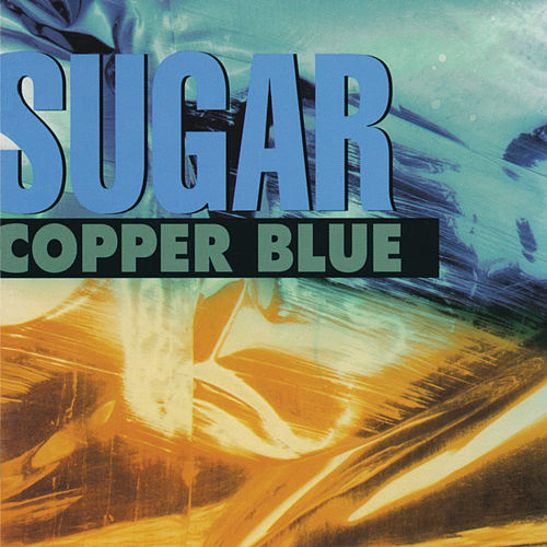 Copper Blue (Deluxe Remaster) by Sugar