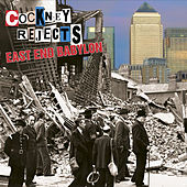 East End Babylon by Cockney Rejects