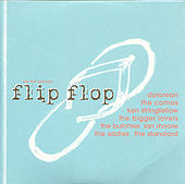 Flip Flop: a Yep Roc Records Compilation by Various Artists
