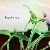 Foundations Vol 2 - EP by Various Artists