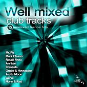 Well Mixed Club Tracks - EP by Various Artists