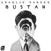 Bustah by Charlie Darker