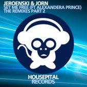 Set Me Free (The Remixes Part 2) by Jorn