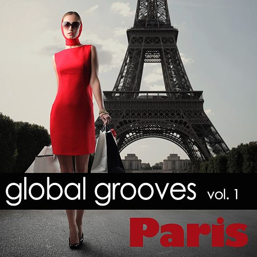 Global Grooves Vol. 1 - Paris by Various Artists