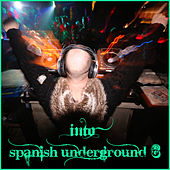 Into Spanish Underground 6 by Various Artists