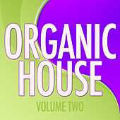 Organic House, Vol. 2 by Various Artists