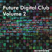 Future Digital Club Vol 2 by Various Artists