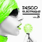 Disco Electrique Vol.3 by Various Artists