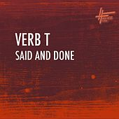Said and Done by Verb T