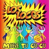Mueve Tu Cu-Cu by Los Locos