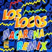 Macarena (Remix) by Los Locos