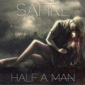 Half a Man by Sa-Fire