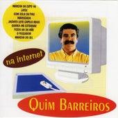Na Internet by Quim Barreiros