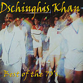 Dschinghis Khan - Best of the 70's by Various Artists
