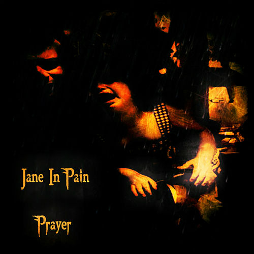 Prayer by Jane in Pain