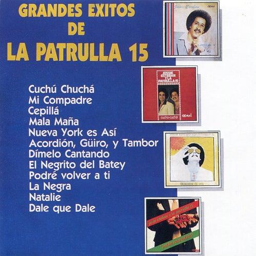 Grandes Exitos de La Patrulla 15 by Jossie Esteban