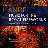 Music for the Royal Fireworks by Tasmanian Symphony Orchestra