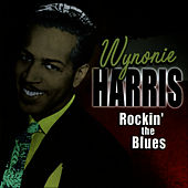 Rockin' the Blues von Wynonie Harris