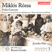 Rózsa: Orchestral Works, Vol. 3 by Various Artists