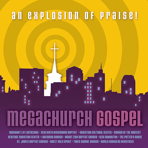 Megachurch Gospel by Various Artists