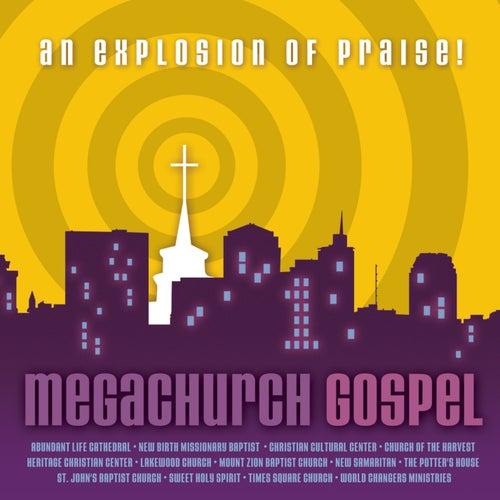 Megachurch Gospel by Various Artists