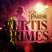 Live From The Parish by Curtis Grimes