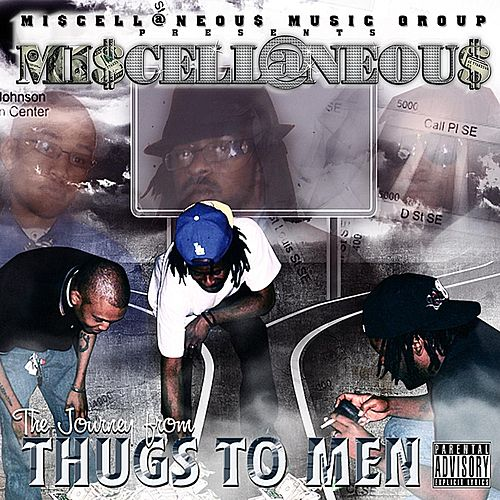 The Journey from Thugs to Men by Miscellaneous