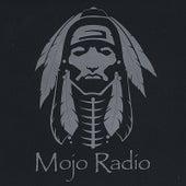Mojo Radio by Mojo Radio
