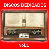 Discos Dedicados. Vol.1 by Various Artists