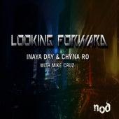 Looking Forward by Inaya Day