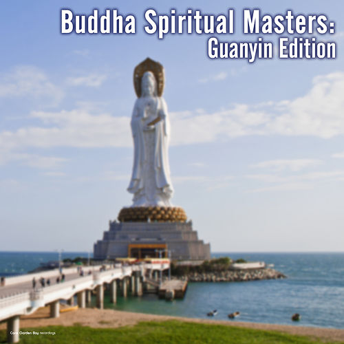 Buddha Spiritual Masters: Guanyin Edition by Various Artists