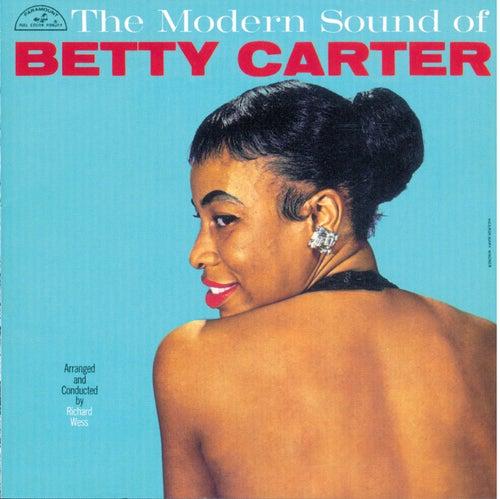 The Modern Sound Of Betty Carter by Betty Carter
