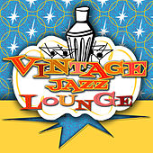 Vintage Jazz Lounge by Various Artists