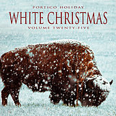 Portico Holiday: White Christmas, Vol. 25 by Various Artists