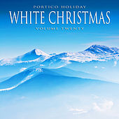 Portico Holiday: White Christmas, Vol. 20 by Various Artists