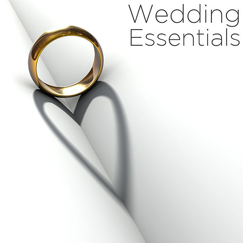 Wedding Essentials by Various Artists