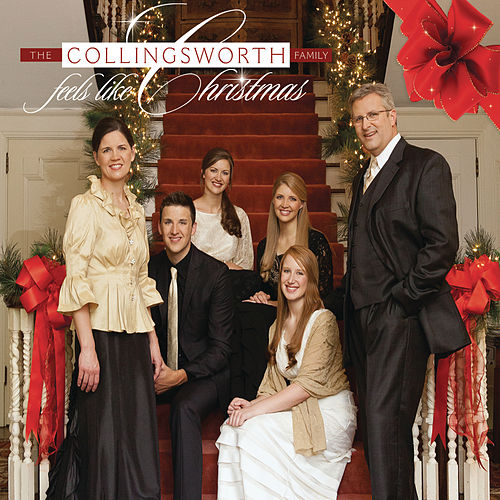 Feels Like Christmas by The Collingsworth Family