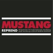 Mustang Reprend by Mustang