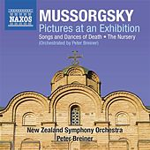 Mussorgsky: Pictures at an Exhibition - Songs & Dances of Death - The Nursery (Orchestrated by Peter Breiner) by New Zealand Symphony Orchestra