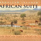 African Suite by Abdullah Ibrahim