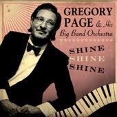 Shine, Shine, Shine by Gregory Page