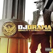 Quality Street Music von DJ Drama