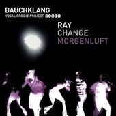 Ray EP by Bauchklang