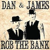 Rob the Bank by Dan
