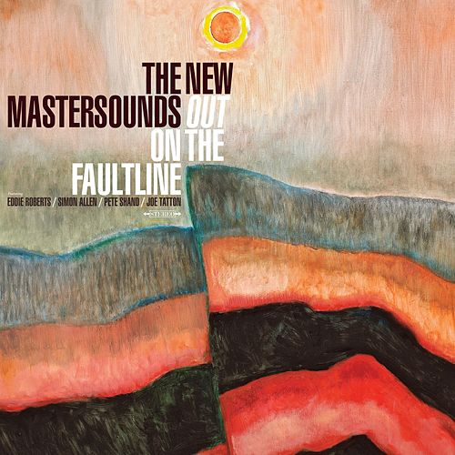 Out On the Faultline by New Mastersounds