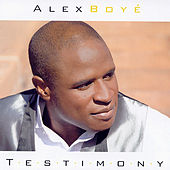 Testimony by Alex Boye