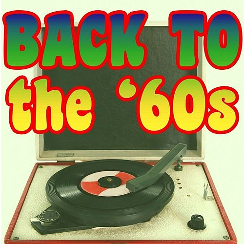 Back To The '60s by Various Artists